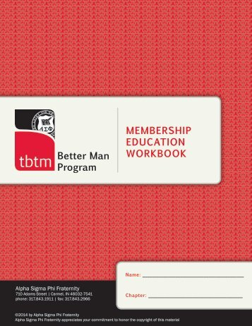 Better Man Program MEMBERSHIP EDUCATION WORKBOOK