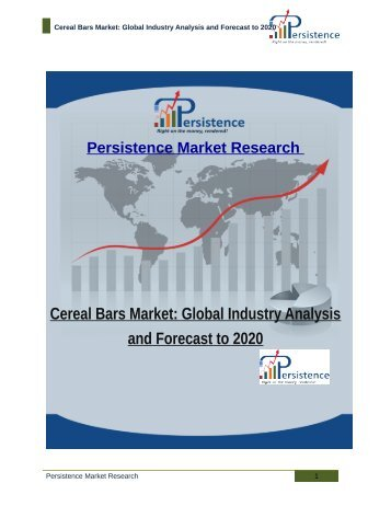 Cereal Bars Market: Global Industry Analysis and Forecast to 2020