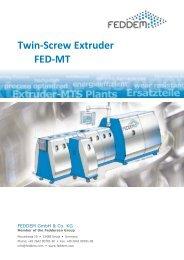 Twin-Screw Extruder FED-MT - FEDDEM Gmbh & Co. KG