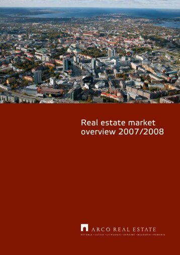 Real estate market overview 2007/2008 - Arco Vara