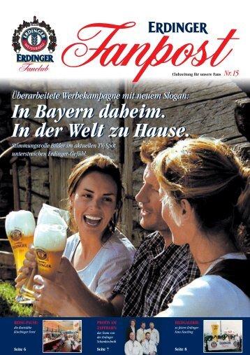 Geschichte des Weißbiers Teil 3 - Gesucht - ERDINGER Weissbräu