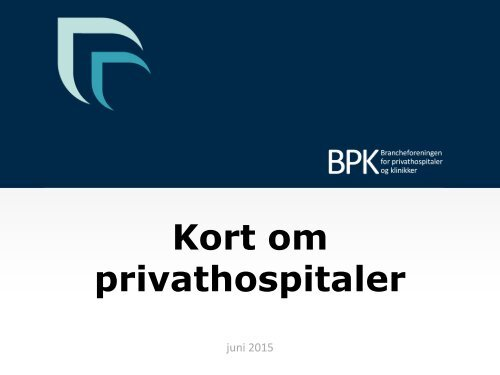 BPK2015-Kort-om-privathospitaler
