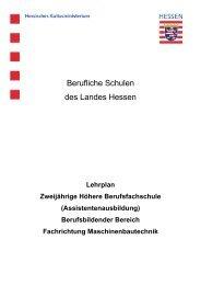 Fachrichtung Maschinenbautechnik - Berufliche Bildung in Hessen