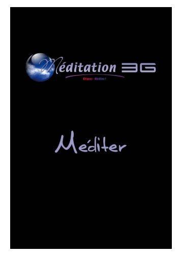 Méditer - Méditation 3G, tous les secrets de la méditation profonde.