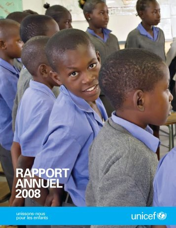 Rapport annuel 2008 (FR) - Unicef