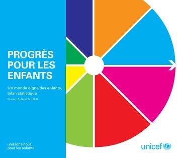 Progrès pour les enfants: un monde digne des - Unicef