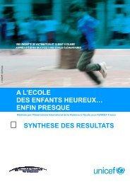 SYNTHESE DES RESULTATS A L'ECOLE DES ENFANTS ... - Unicef