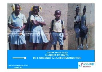 L'UNICEF EN HAÏTI : DE L'URGENCE À LA RECONSTRUCTION