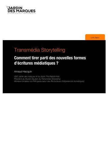 LivreBlanc.Transmedia.Storytelling.Jardindesmarques