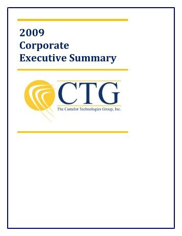 CTG Corporate Summary 2007 - Camelot Technologies Group