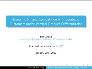Dynamic Pricing Competition with Strategic Customers ... - Dan Zhang