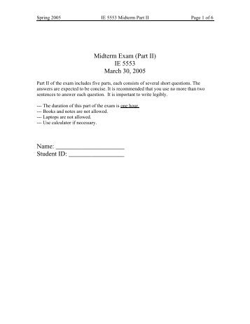 midterm exam ii answers Mid-term exam 2 please answer all  clearly state your an-swer to each problem answers without justi–cation/explanation will not be  (ii) the test statistic.