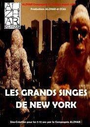 les grands singes de new york - Théâtre Les Ateliers d'Amphoux