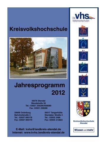 Jahresprogramm 2012 - Kreisvolkshochschule  Stendal - Landkreis ...