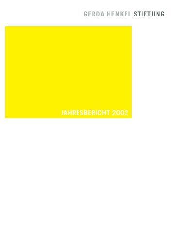 JAHRESBERICHT 2002 - Gerda Henkel Stiftung