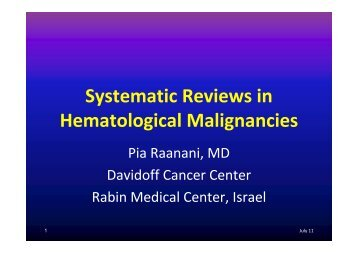 Systematic reviews in haematological malignancies - Cochrane ...