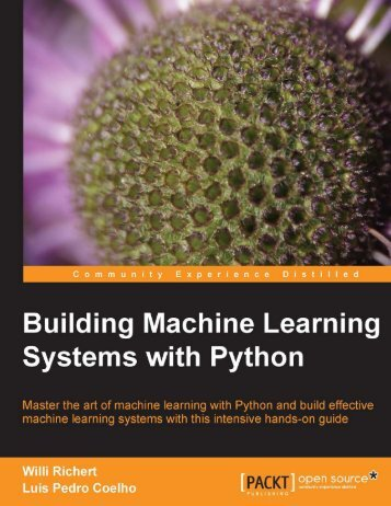 Building Machine Learning Systems with Python - Richert, Coelho