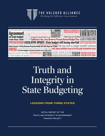 Truth and Intergrity in State Budgeting - Lessons from Three States - The Volcker Alliance