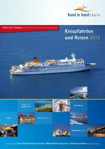 Kreuzfahrten und Reisen 2012 - hand in hand tours