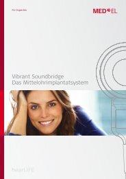 Vibrant Soundbridge Das Mittelohrimplantatsystem - Med-El