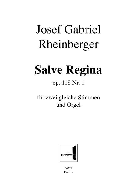 Josef Gabriel Rheinberger Salve Regina - prospect Studio-Label ...