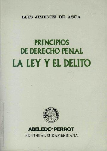 LA LEY Y EL DELITO - Derecho Penal en la Red