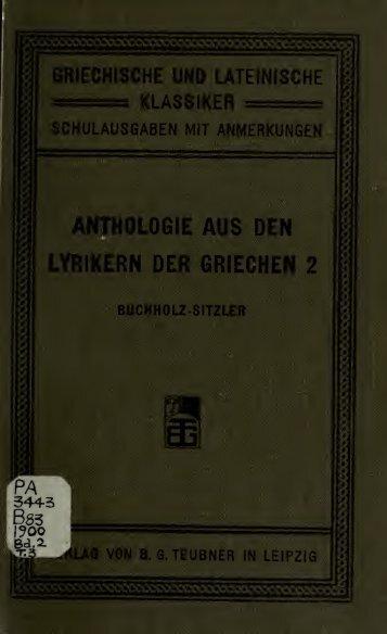 Anthologie aus den Lyrikern der Griechen. Für den ... - Scholars Portal