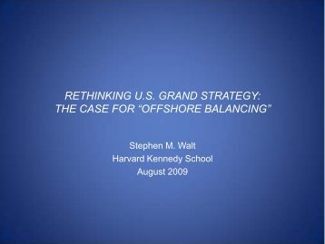 """rethinking us grand strategy: the case for """"offshore balancing"""