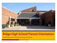 Ridge High School Parent Orientation - Ridge PTO