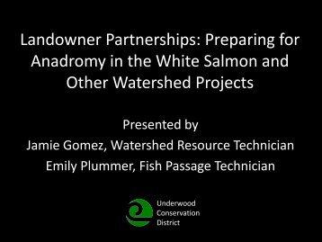 Landowner Partnerships: Preparing for Anadromy