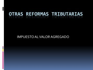 Otras reformas tributarias