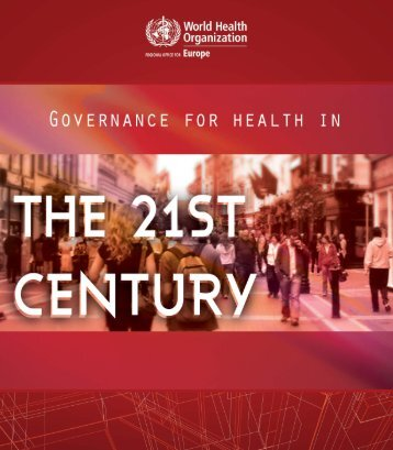 Governance for health in the 21st century - WHO/Europe - World ...