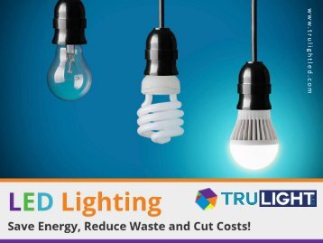 Commercial LED Lighting – Tips to Choose!