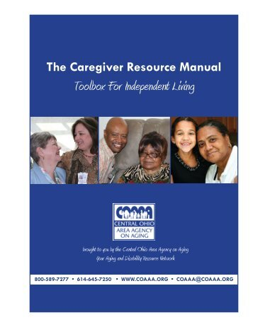 2013 Caregiver Resource Manual - Central Ohio Area Agency on ...