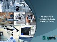Pharmaceutical Packaging Market in Europe 2015-2019
