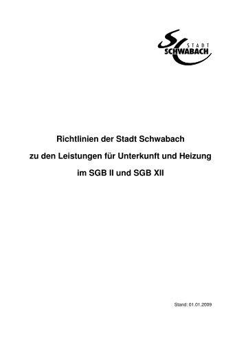 Richtlinien der Stadt Schwabach zu den Leistungen für Unterkunft ...