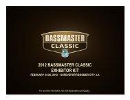 2012 bassmaster classic exhibitor kit february 24 ... - Bassmaster.com
