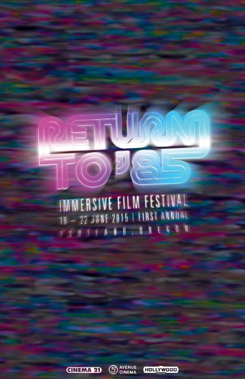 Return to 85 - Immersive Film Festival