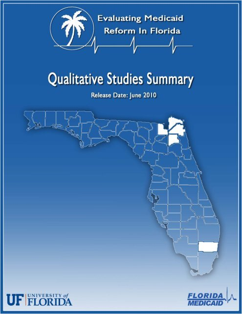 Qualitative Studies Summary - Agency for Health Care Administration