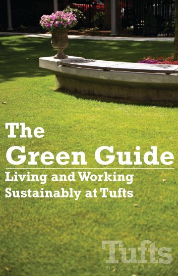 Green Guide - Tufts Office of Sustainability - Tufts University