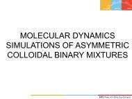 Molecular Dynamics Simulations of Asymmetric Binary ... - ESPResSo