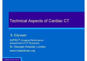 Technical Aspects of Cardiac CT - ImPACT CT Scanner Evaluation ...