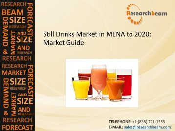 Still Drinks Market in MENA to 2020: Market Size, Growth, Opportunities, Analysis Report