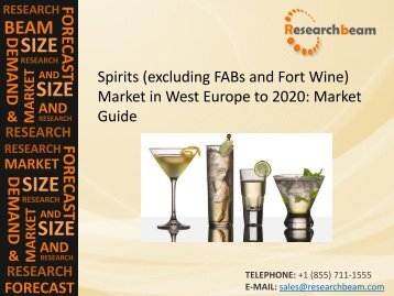 West Europe Spirits (excluding FABs and Fort Wine) Market Size, Growth, Opportunities, Business Strategies Report 2020