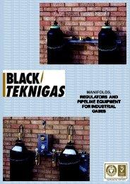 manifolds, regulators and pipeline equipment for ... - Black Teknigas