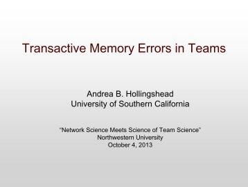 2. Andrea Hollingshead: Transactive Memory Errors in Teams