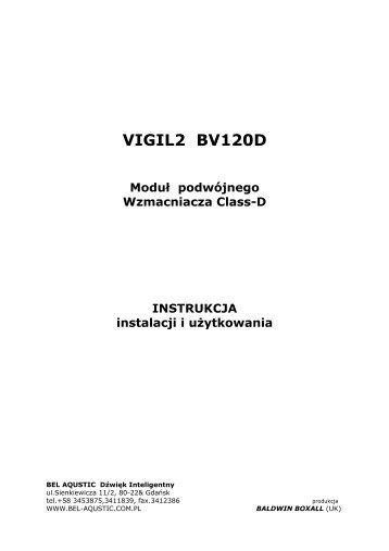 VIGIL2 BV120D - BeL AQUSTIC