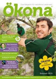 Ökona - das Magazin für natürliche Lebensart: Ausgabe Sommer 2015