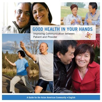 Good HealtH in Your Hands - Asian American Health Initiative