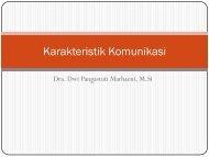 Karakteristik Komunikasi by Dwi Pangastuti M